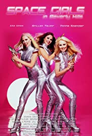 Watch Free Space Girls in Beverly Hills (2009)