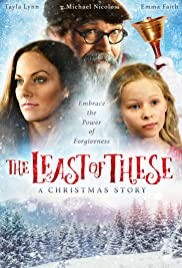 Watch Free The Least of These: A Christmas Story (2018)