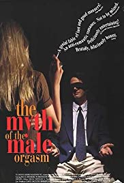 Watch Free The Myth of the Male Orgasm (1993)