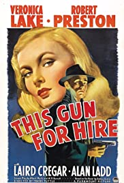 Watch Free This Gun for Hire (1942)