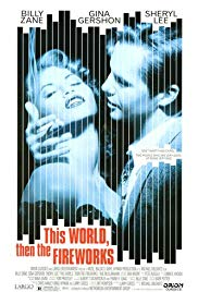 Watch Free This World, Then the Fireworks (1997)