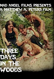 Watch Free Three Days in the Woods (2010)