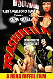 Watch Free Trasharella (2009)