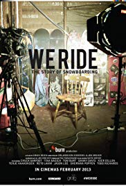Watch Free We Ride: The Story of Snowboarding (2013)