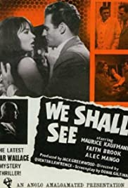 Watch Free We Shall See (1964)
