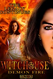 Watch Free Witchouse 3: Demon Fire (2001)