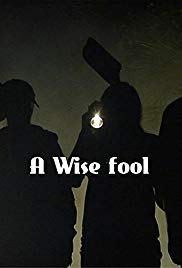 Watch Free A Wise Fool (2015)
