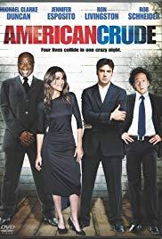 Watch Free American Crude (2008)
