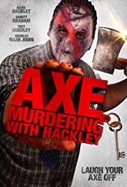 Watch Free Axe Murdering with Hackley (2016)