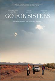 Watch Free Go for Sisters (2013)