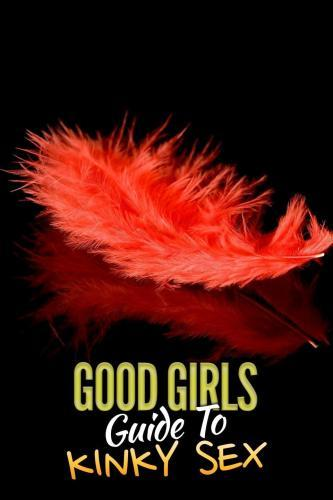 Watch Full Movie :Good Girls Guide to Kinky Sex