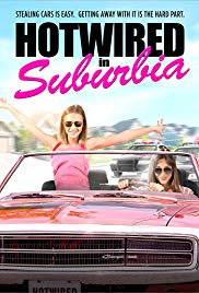 Watch Free Hotwired in Suburbia (2018)