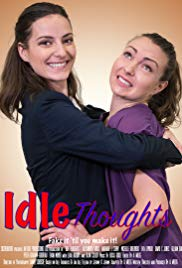 Watch Free Idle Thoughts (2017)