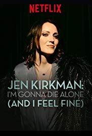 Watch Free Jen Kirkman: Im Gonna Die Alone (And I Feel Fine) (2015)