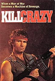 Watch Free Kill Crazy (1990)