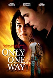Watch Free Only One Way (2014)