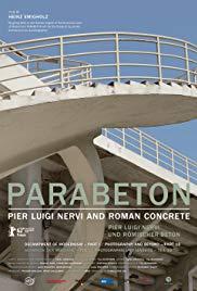Watch Free Parabeton  Pier Luigi Nervi und Römischer Beton (2012)