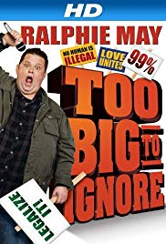 Watch Free Ralphie May: Too Big to Ignore (2012)