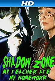 Watch Free Shadow Zone: My Teacher Ate My Homework (1997)