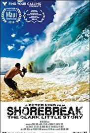 Watch Free Shorebreak: The Clark Little Story (2016)