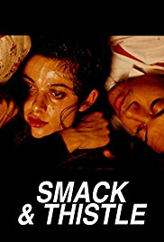 Watch Free Smack and Thistle (1991)