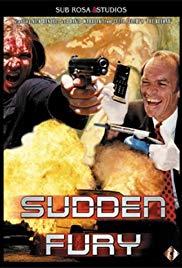 Watch Free Sudden Fury (1997)