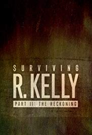 Watch Free Surviving R. Kelly Part II: The Reckoning