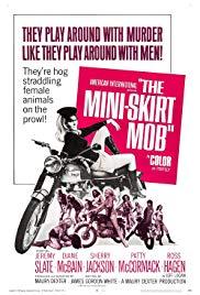 Watch Free The MiniSkirt Mob (1968)