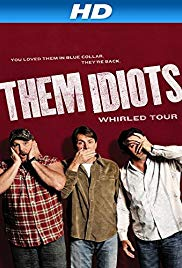 Watch Free Them Idiots Whirled Tour (2012)