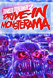 Watch Free Trailer Trauma 2: DriveIn Monsterama (2016)