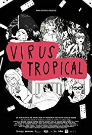 Watch Free Virus Tropical (2017)
