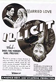 Watch Free Illicit (1931)