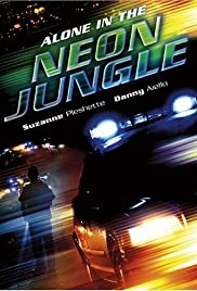 Watch Free Alone in the Neon Jungle (1988)