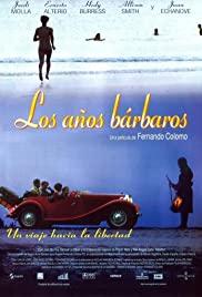 Watch Free Los años bárbaros (1998)