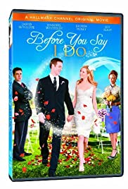 Watch Free Before You Say I Do (2009)