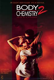 Watch Free Body Chemistry II: The Voice of a Stranger (1991)