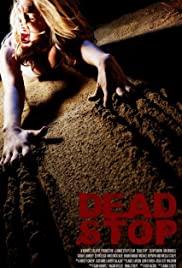 Watch Free Dead Stop (2011)