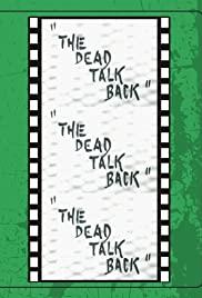 Watch Free The Dead Talk Back (1993)
