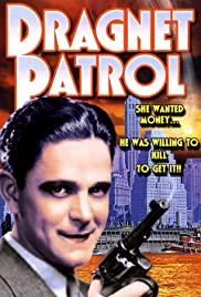 Watch Free Dragnet Patrol (1931)