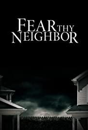 Watch Free Fear Thy Neighbor (20142019)