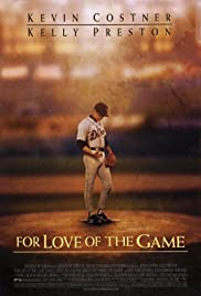 Watch Free For Love of the Game (1999)