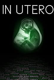 Watch Free In Utero (2015)