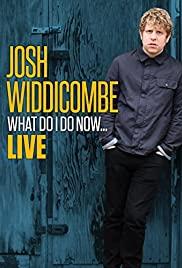 Watch Free Josh Widdicombe: What Do I Do Now (2016)