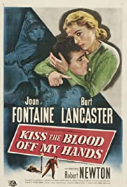 Watch Free Kiss the Blood Off My Hands (1948)