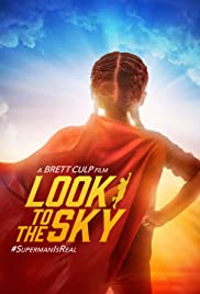 Watch Free Look to the Sky (2017)