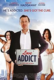 Watch Free Love Addict (2016)