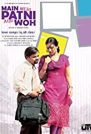 Watch Free Main, Meri Patni... Aur Woh! (2005)