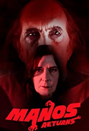 Watch Free Manos Returns (2018)