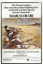 Watch Free March or Die (1977)