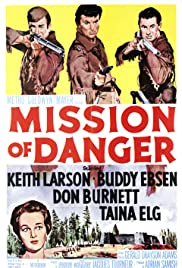 Watch Free Mission of Danger (1960)